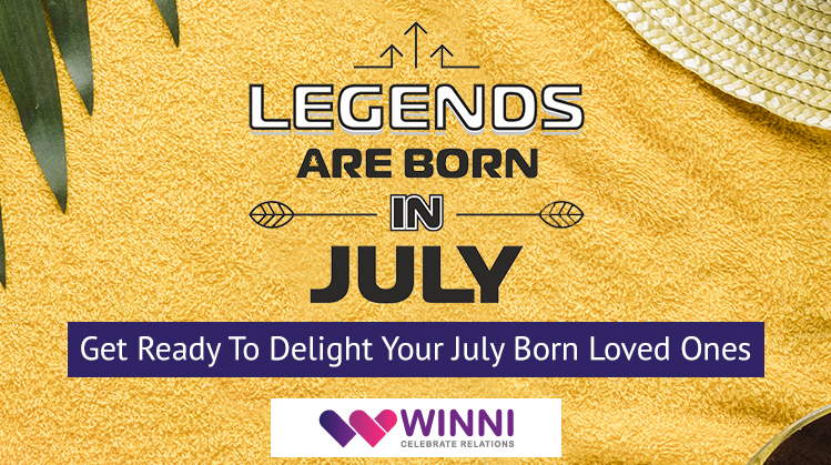 Get Ready To Delight Your July Born Loved Ones