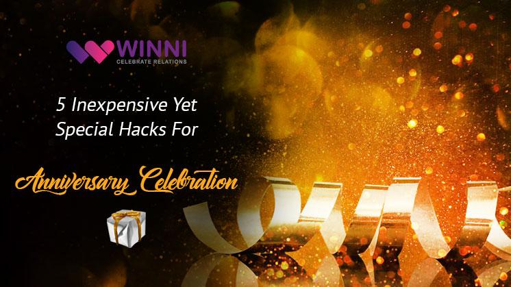 Hacks For Anniversary Celebration