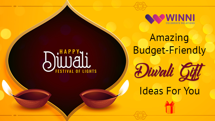 Amazing Budget-Friendly Diwali Gift Ideas For You