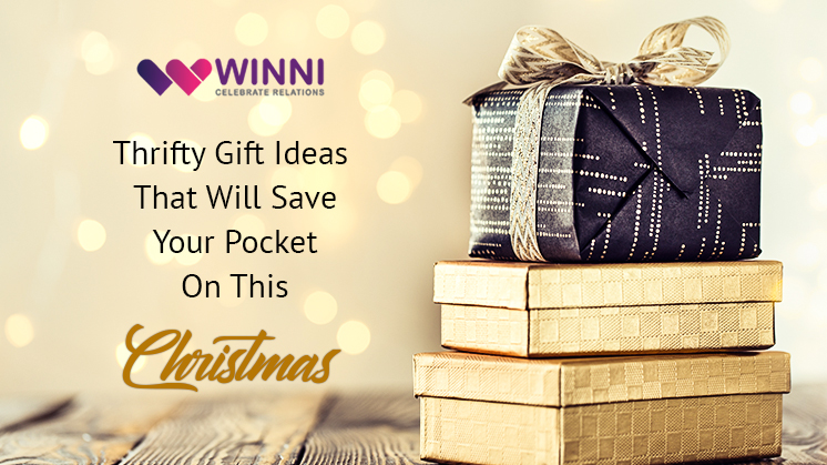 Thrifty gift ideas that will save your pocket on this Christmas