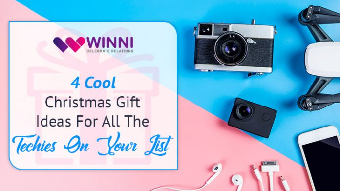 4 Cool Christmas Gift Ideas For All The Techies On Your List