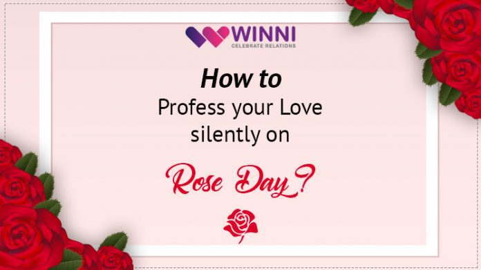 How to Profess your Love silently on Rose Day?