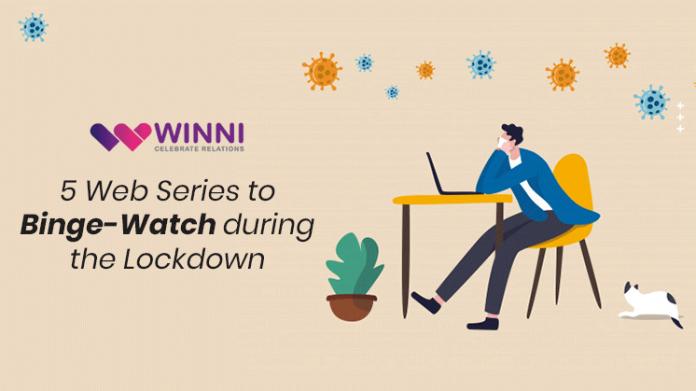 5 Web Series to Binge-Watch during the Lockdown