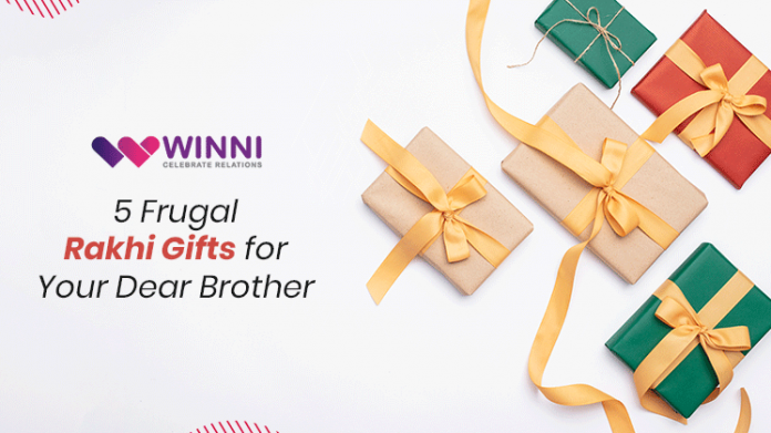 5 Frugal Rakhi Gifts for Your Dear Brother