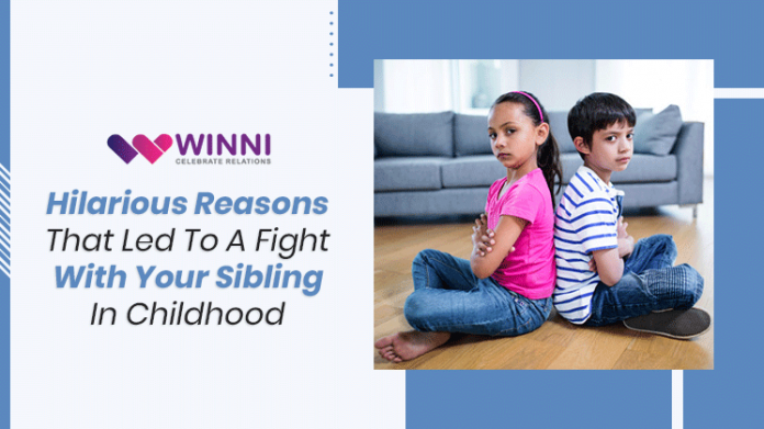 Hilarious Reasons That Led To A Fight With Your Sibling In Childhood