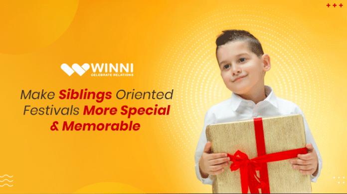 Make Siblings Oriented Festivals More Special & Memorable