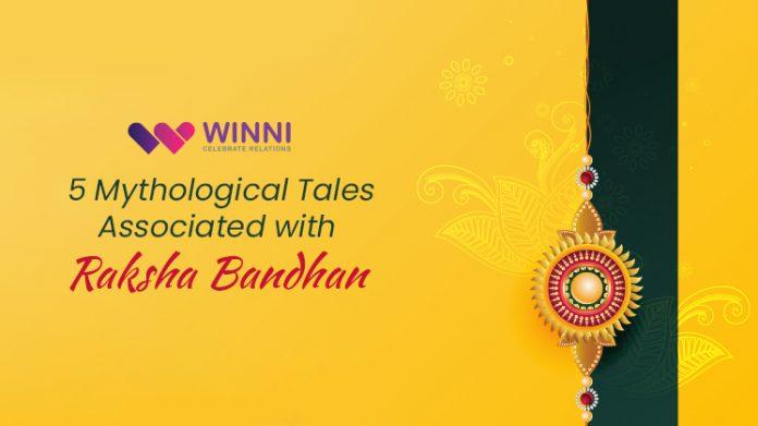 5 Fascinating Mythological Tales Associated with Raksha Bandhan