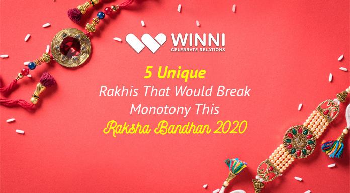 5 Unique Rakhis That Would Break Monotony This Raksha Bandhan 2020
