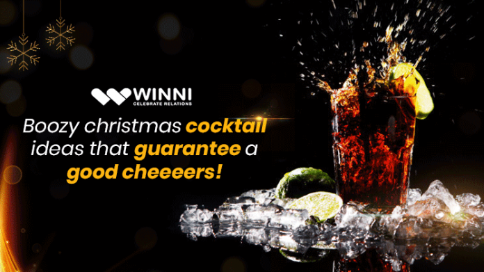 Boozy Christmas Cocktail Ideas That Guarantee Good Cheeeers!
