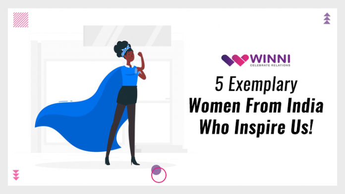 5 Exemplary Women From India Who Inspire Us!